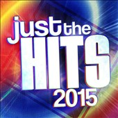 Various Artists: Just the Hits 2015