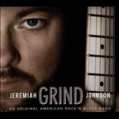 Jeremiah Johnson: Grind [Slipcase]