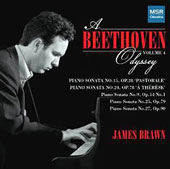 A Beethoven Odyssey, Vol. 4 - Beethoven: Piano Sonatas nos 9, 15, 24, 25 & 27 / James Brawn, piano