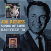 Jim Reeves: Songs of Love/Nashville '78