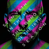 Sven Väth: In the Mix: The Sound of the 16th Season [Digipak] *
