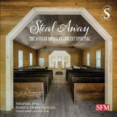 Steal Away: The African American Concert Spiritual / Seraphic Fire, Patrick Dupré Quigley, piano & conductor