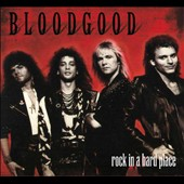 Bloodgood: Rock in a Hard Place