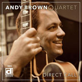 Andy Brown Quartet: Direct Call