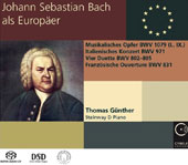 J.S. Bach: The Musical Offering; Italian Concerto; Four duets; French Overture/ Thomas Gunther, piano