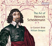 The Art of Heinrich Scheidemann (1596-1663) / Alice Julien-Laferrière, violin; Odile Bernard, recorder; Jean-Christophe Leclere, organ; Le Concert Brisé, William Dongois