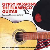 Rodrigo (Portugal): Gypsy Passions: The Flamenco Guitar