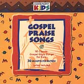 Cedarmont Kids: Gospel Praise Songs