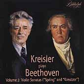 Kreisler plays Beethoven Vol 3