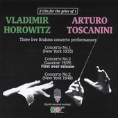 3 Live Brahms Concerto Performances / Horowitz, Toscanini