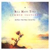 Bill Mays: Summer Sketches