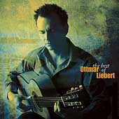 Ottmar Liebert: The Best of Ottmar Liebert