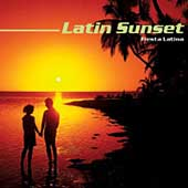 Various Artists: Latin Sunset: Fiesta Latina
