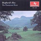 Shepherd's Hey - Grainger, Holst, etc / Paramount Brass