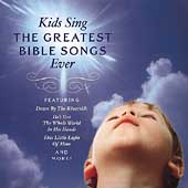 Various Artists: Kids Sing the Greatest Bible Songs Ever