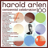 Various Artists: Harold Arlen Centennial Celebration