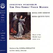 Ockeghem: The Two Three-Voice Masses / Kevin Moll, Discantus