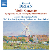 Brian: Violin Concerto, etc / Friend, Bisengaliev, et al