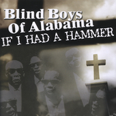 The Five Blind Boys of Alabama: If I Had a Hammer