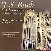 Bach: Clavier&uuml;bung III, Sch&uuml;bler Chorales / Joan Lippincott