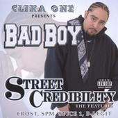 Bad Boy (Group): Street Credibility [PA]