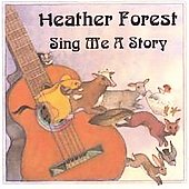 Heather Forest: Sing Me a Story *