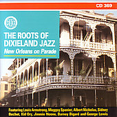 Various Artists: Roots of Dixieland Jazz: New Orleans on Parade [Legacy]