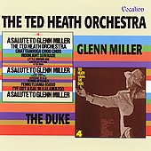 Glenn Miller/Ted Heath Orchestra/Ted Heath: A Salute to Glenn Miller