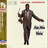 Louis Jordan: Man, We're Wailin' [Japan]