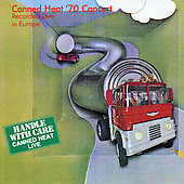 Canned Heat: Canned Heat '70 Concert: Recorded Live in Europe