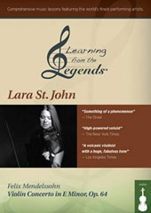 Mendelssohn: Violin Concerto in E Minor, Op. 64 / Lara St. John, violin 'Learning from the Legends' series, including full piano accompaniment play-along of the concerto [2 DVD]