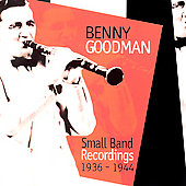 Benny Goodman: Small Band Recordings