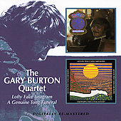Gary Burton (Vibes): Lofty Fake Anagram/A Genuine Tong Funeral