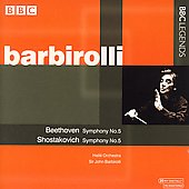 Beethoven, Shostakovich / Barbirolli, Hall&eacute; Orchestra
