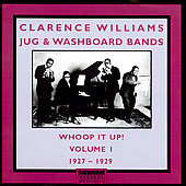 Clarence Williams: Whoop It Up!  Volume 1: 1927-1929
