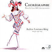 Chor&eacute;graphie / Andrew Lawrence King