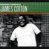 James Cotton (Harmonica): Vanguard Visionaries