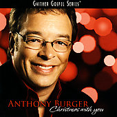 Anthony Burger: Christmas with You