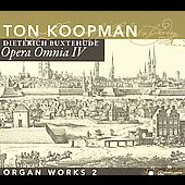 Buxtehude: Opera omnia Vol 4 - Organ Works Vol 2