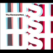 The Raveonettes: Lust Lust Lust [US Bonus Tracks]
