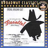 Original Broadway Cast: Fiorello! [Original Broadway Cast Recording]