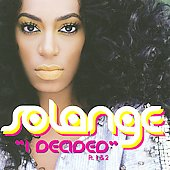 Solange (R&B): I Decided [Single]