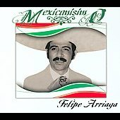 Felipe Arriaga: Mexicanisimo [Slimline]