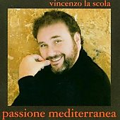 Passione Mediterranea / Vincenzo La Scola
