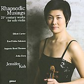Rhapsodic Musings - Carter, Salonen, Zorn, et al / Jennifer Koh