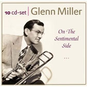 Glenn Miller: On the Sentimental Side