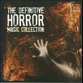 Various Artists: The Definitive Horror Movie Music Collection