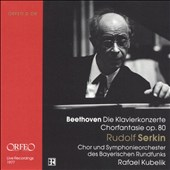 Beethoven: Die Klavierkonzerte; Chorfantasie, Op. 80