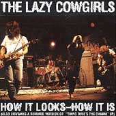 Lazy Cowgirls: How It Looks, How It Is