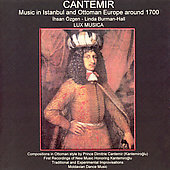Ihsan Özgen: Cantemir: Music in Istanbul and Ottoman Europe around 1700 *